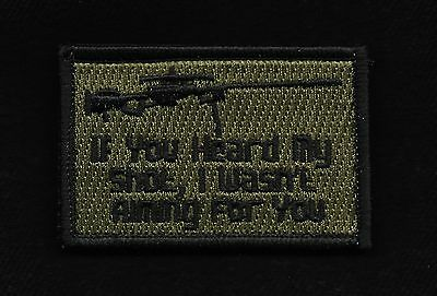 If You Heard My Shot Combat Tactical Hook Badge Morale Military Patch