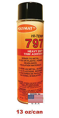 Polymat 797 Hi-Temp Professional PARTY BUS Spray Glue Heat and Water Resistant