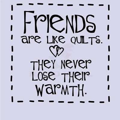 FRIENDS ARE LIKE QUILTS THEY Wall Decal Wall Sticker Home Family Wall Art Decal