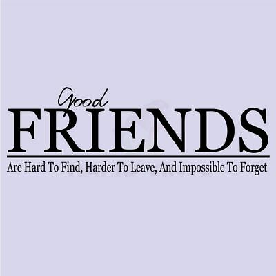 GOOD FRIENDS ARE HARD TO FIND Wall Decal Wall Sticker Home Family Wall Art Decal