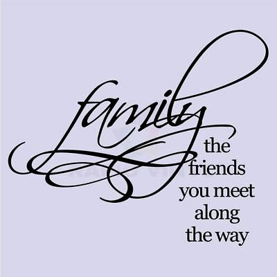 FAMILY THE FRIENDS YOU MEET Wall Decal Wall Sticker Home Family Wall Art Decal