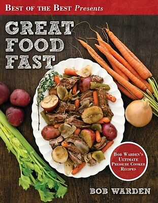 FREE 2 DAY SHIPPING: Great Food Fast (Best of the Best Presents) Bob Warden's