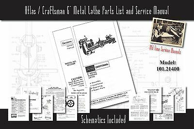 "Atlas/Craftsman 6"" Metal Lathe 101.21400 Service Manual Parts Lists Schematics"