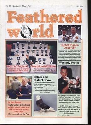 FEATHERED WORLD MAGAZINE - March 2001 Poultry Pigeons