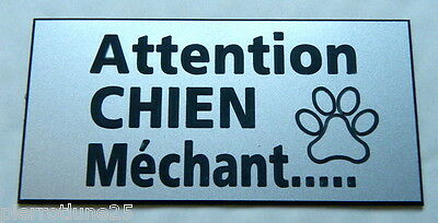 plaque gravée ATTENTION  CHIEN MECHANT format 75 x 150 mm