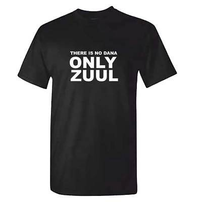 Unisex There Is No Dana Only Zuul TShirt - Mens Ghost Busters Top Retro Gift