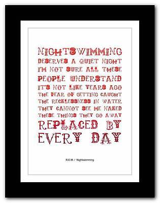 R.E.M.- Nightswimming ❤ song lyrics typography poster art print - A1 A2 A3 or A4