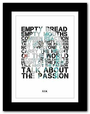 R.E.M.- Talk About The Passion ❤ song lyrics typography poster art print - A1 A2