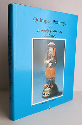 Quimper Pottery: A French Folk Art Faience 1988 Bonhus SIGNED History Marks