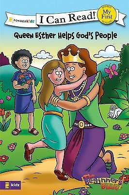 Queen Esther Helps God's People: Formerly titled Esther and the King (I Can Rea