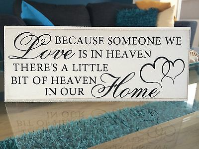 """Because someone we love is in Heaven, quote Shabby Chic plaque 10""""x4"""" p009"""