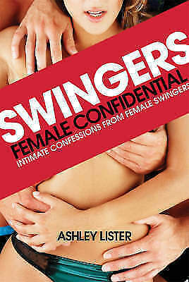 NEW BOOK Swingers Female Confidential - Ashley Lister (Paperback)