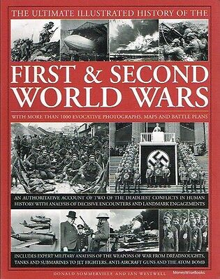New Book The Ultimate Illustrated History Of The First And Second World Wars