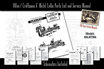 "Atlas/Craftsman 6"" Metal Lathe 618 & 101.07301 Service Manual and Parts Lists"
