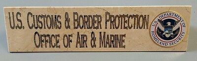 US Customs & Border Protection Office of Air & Marine Marble Plate w DHS Emblem
