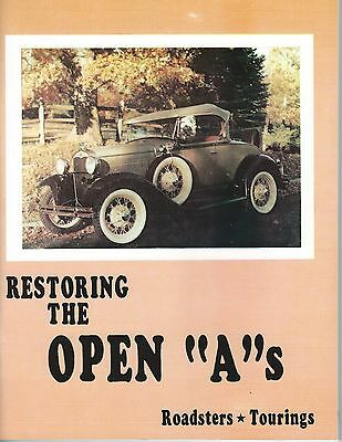 """Restoring the Open """"A""""s - Roadsters* Touring"""