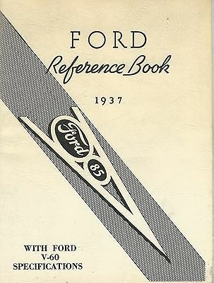 Ford Reference Book 1937(with Ford V-60 specifications)