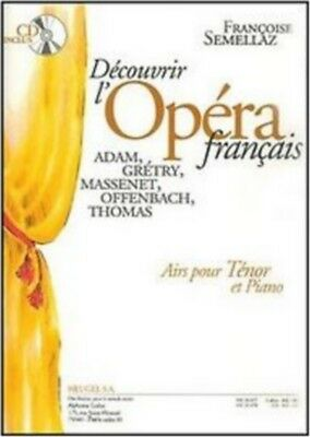Discover The French Opera Sheet Music for Tenor Solo and Piano with CD #3D116