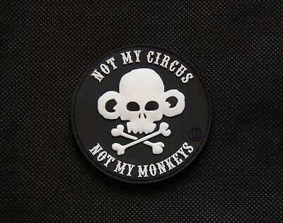 3D PVC Not My Circus Not My Monkeys Operator As F**K Morale Patch