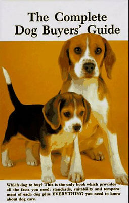 Complete Dog Buyers Guide New Dog Book