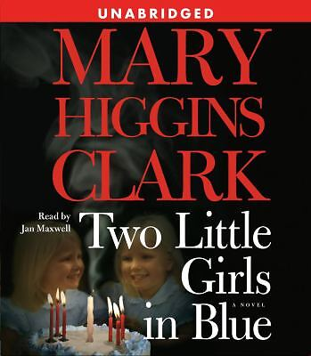 Two Little Girls in Blue by Mary Higgins Clark Audiobook (2006, CD, Unabridged)