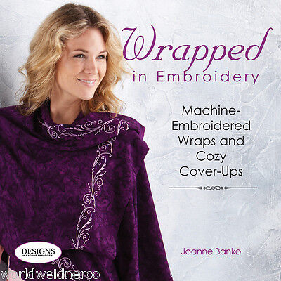 Designs in Machine Embroidery DIME Wrapped in Embroidery Book by Joanna Banko