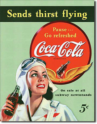 """Coca Cola """"Sends Thirst Flying"""" Tin Sign 12.5""""WX16""""H"""