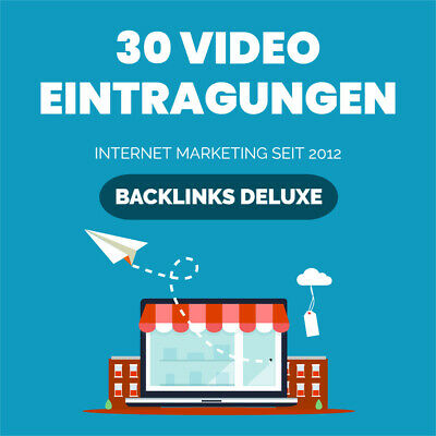 30 Eintragungen in TOP Video-Portale - High DA Backlinks - 100% manuell - SEO