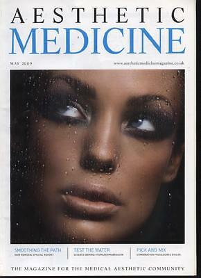 AESTHETIC MEDICINE MAGAZINE - May 2009