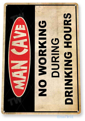 "TIN SIGN ""Man Cave Drinking Hours"" Caution Warning Metal Store Shop Room A485"