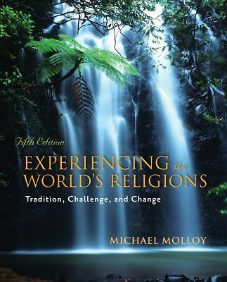 Experiencing the World's Religions by Molloy (2009, Paperback) 9780073407500