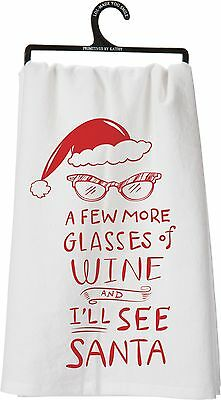 """A Few More Glasses Of Wine & I'll See Santa"" Tea Towel, Primitives by Kathy"