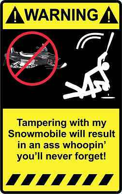 "4"" Warning Tampering with my Snowmobile Sticker Decal Funny Truck Car Snow sled"