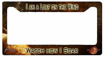L@@K! Firefly Serenity I am a leaf on the wind - License Plate Frame - Wash