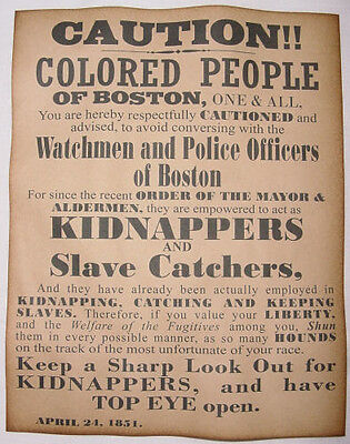 Caution Colored People of Boston Warning Poster, slave, slavery, wanted