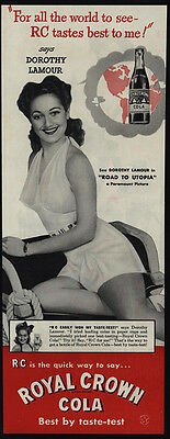 1946 DOROTHY LAMOUR - Road To Letopia - ROYAL CROWN Cola - RC - VINTAGE AD