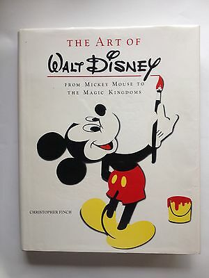 The Art of Walt Disney : From Mickey Mouse to the Magic Kingdoms by...