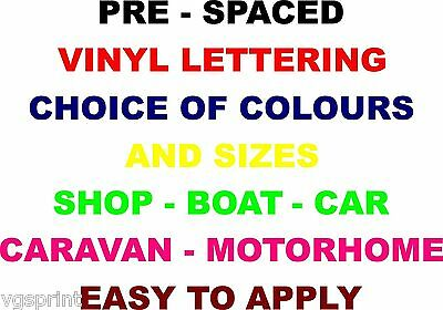 Pre Spaced Vinyl Lettering Car Van Shop Boat Choice Of Size And Colours