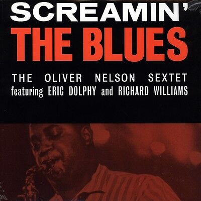 OLIVER NELSON / ERIC DOLPHY - SCREAMIN' THE BLUES Re-Release 180g Audiophile LP