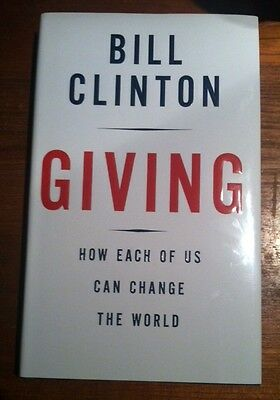 Bill Clinton Giving. Signed, 1st Edition
