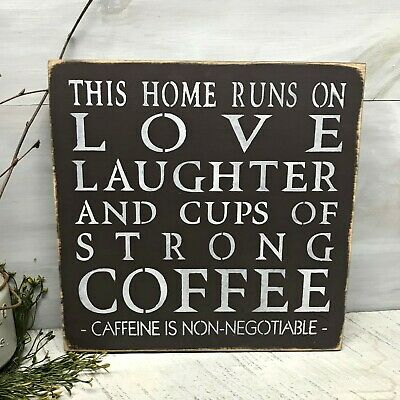 Funny Coffee House Sign This Home Runs On Love And Wicked Strong Cups Of Coffee