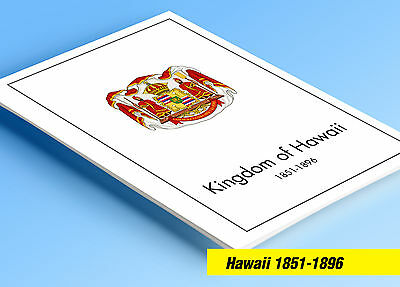 COLOR PRINTED HAWAII 1851-1896  STAMP ALBUM  PAGES (6 illustrated pages)