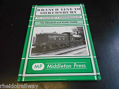 Branch Line to Shrewsbury Shropshire Montgomeryshire Potts Colonel Stephens