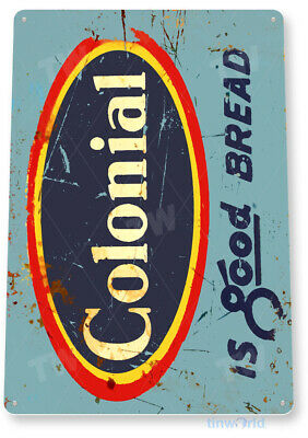 TIN SIGN Colonial Bread Metal Décor Wall Art Kitchen Cottage Farm Store A300