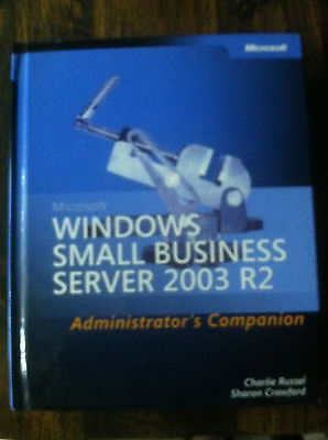 Microsoft® Windows® Small Business Server 2003 R2 by Charlie Russel and...#4227
