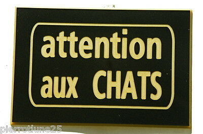 plaque gravée ATTENTION AUX CHATS 75 x 50 mm