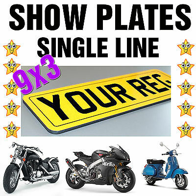 9x3 SINGLE LINE MOTORCYCLE BIKE SHOW SMALL REG NUMBER PLATE *FIXINGS INCLUDED*