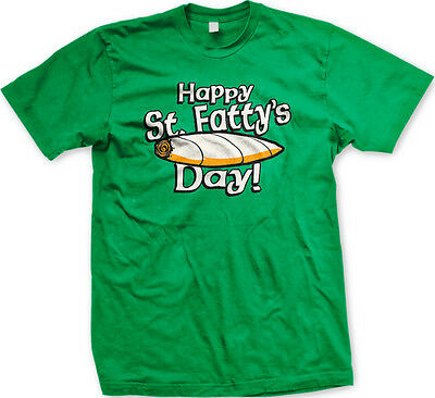 Happy St Fatty/'s Day Weed Pot High Ireland Patrick/'s Joint Irish Men/'s T-Shirt