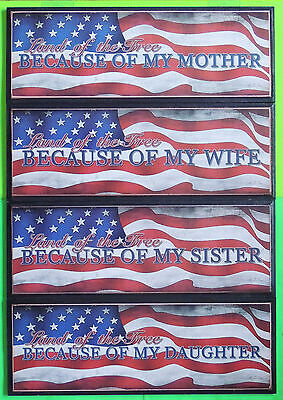 Land of the Free Because of My (Mother Wife Sister Daughter) Patriotic Wall Sign