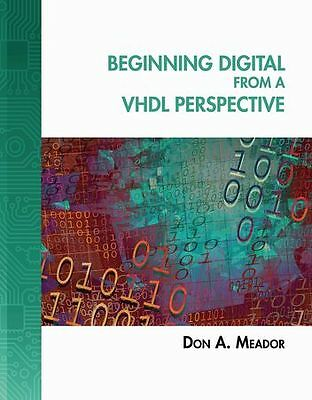 CENGAGE LEARNING 9781418041755 Beginning Digital From a VHDL Perspect